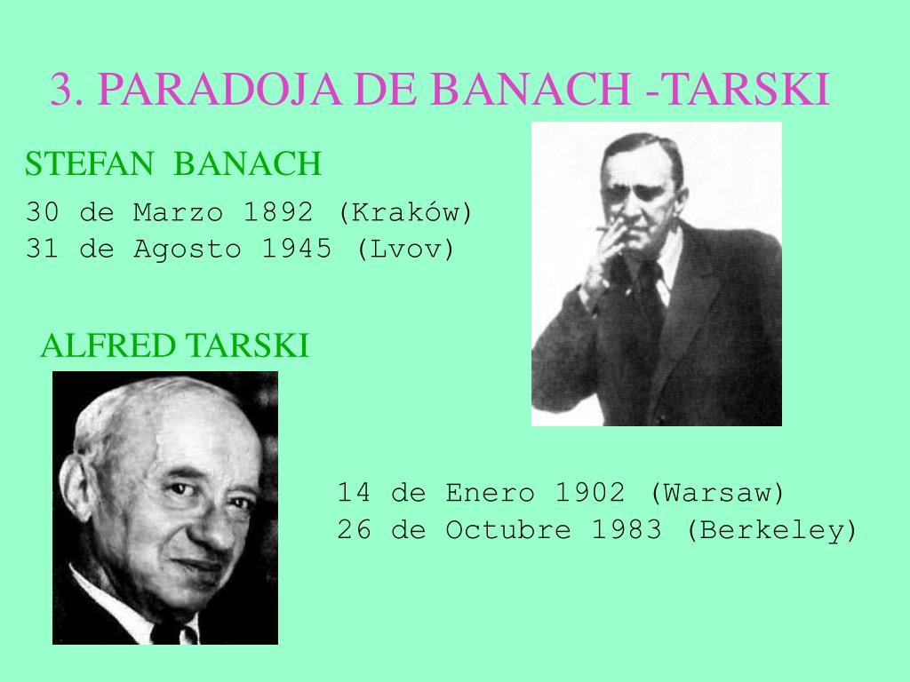 3. PARADOJA DE BANACH -TARSKI