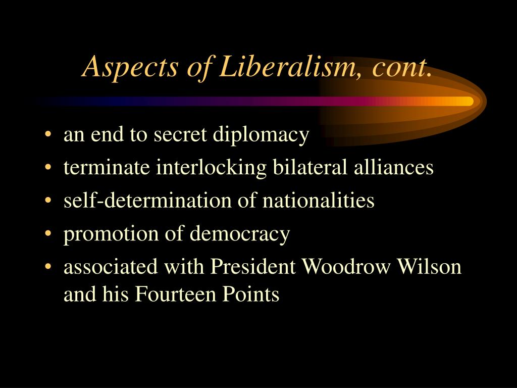 Aspects of Liberalism, cont.