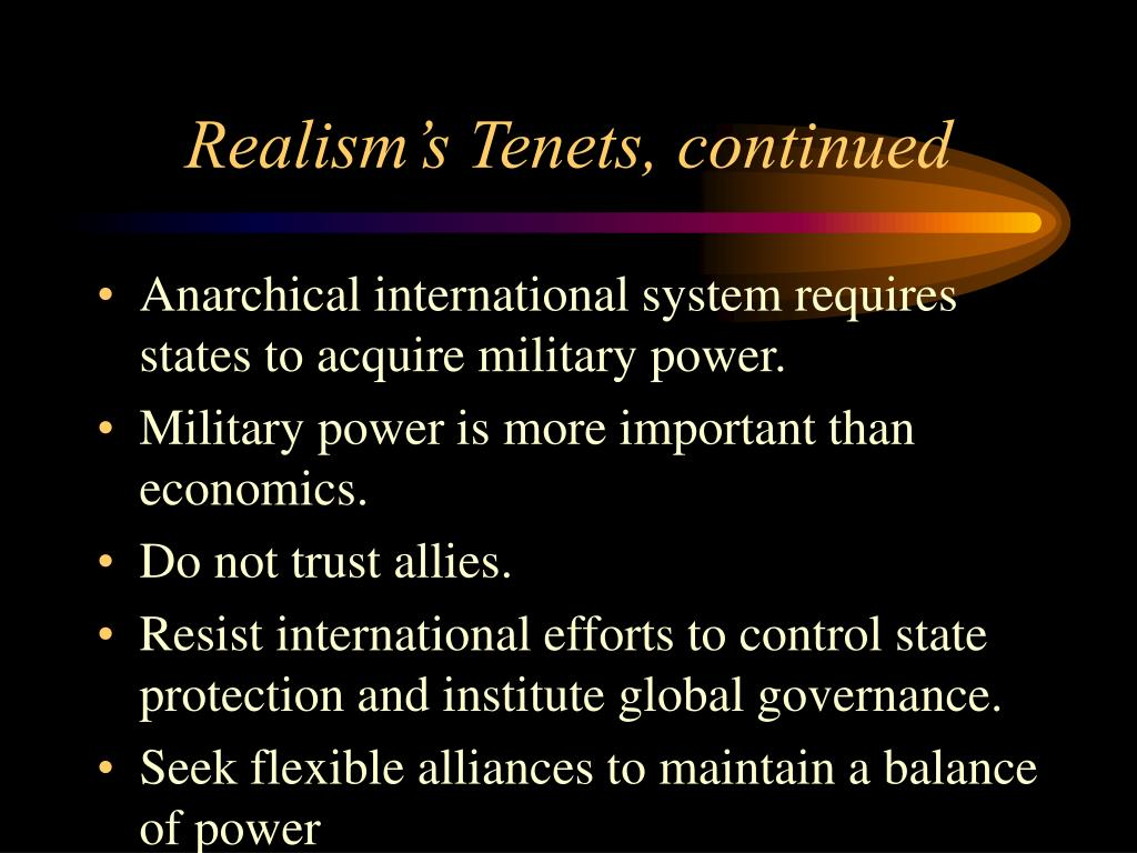 Realism's Tenets, continued
