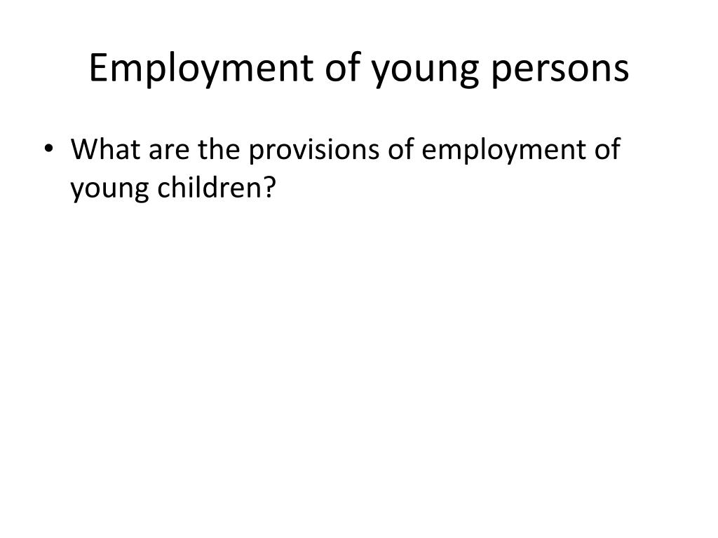 Employment of young persons
