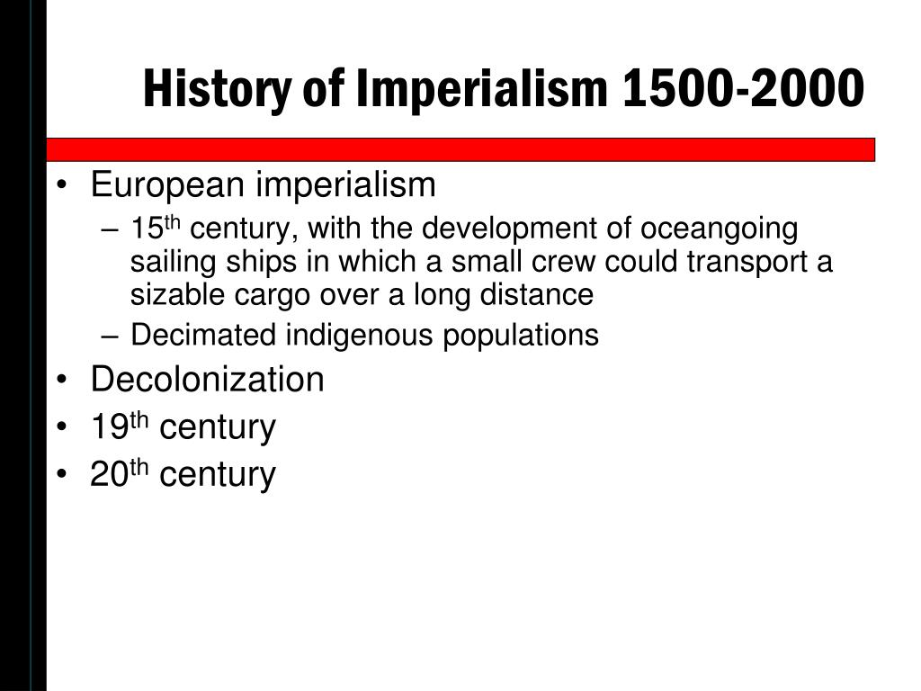 History of Imperialism 1500-2000