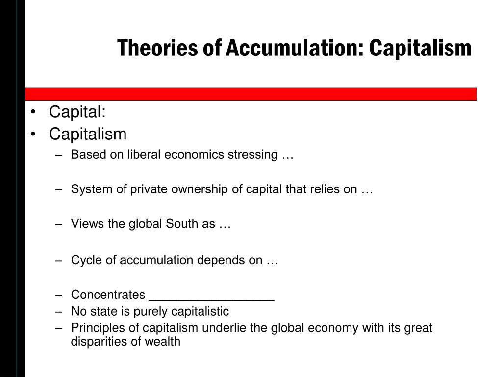 Theories of Accumulation: Capitalism