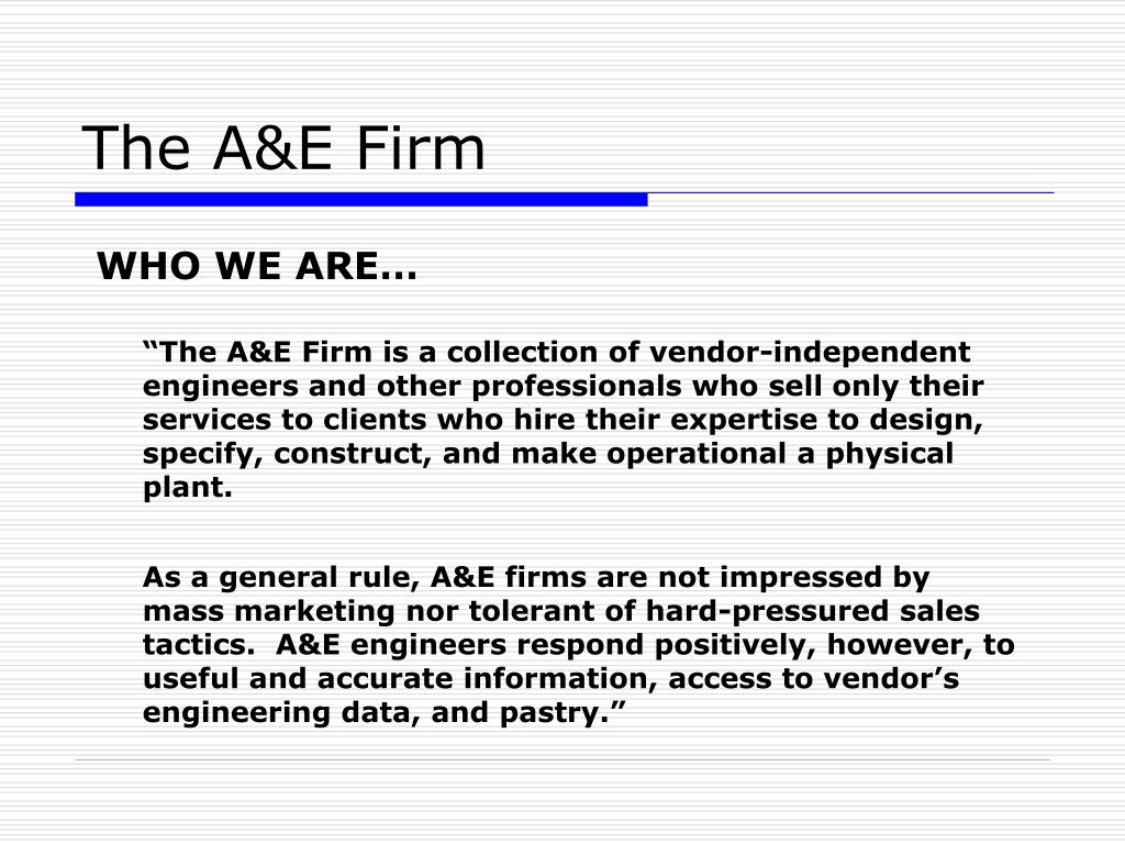 The A&E Firm