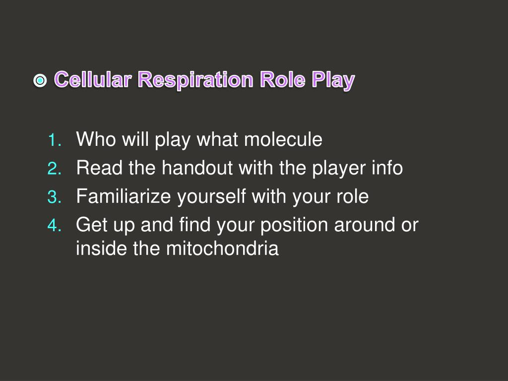 Cellular Respiration Role Play