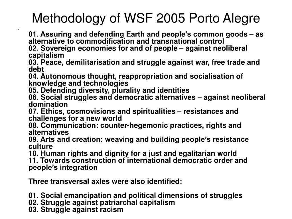 Methodology of WSF 2005 Porto Alegre