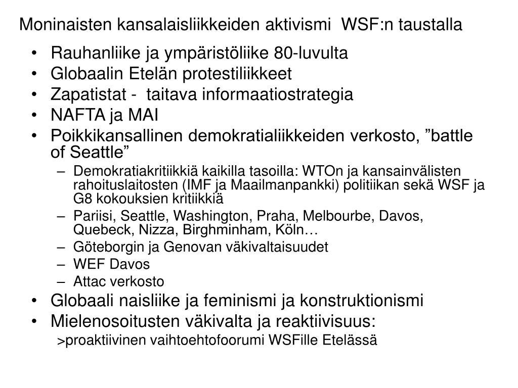 Moninaisten kansalaisliikkeiden aktivismi  WSF:n taustalla