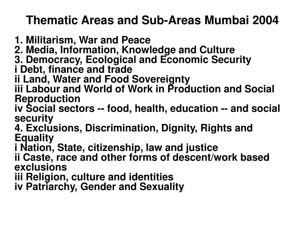 Thematic Areas and Sub-Areas Mumbai 2004
