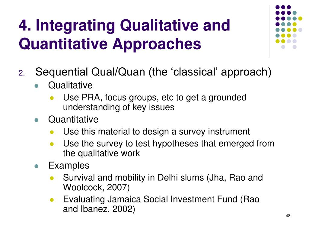 Sequential Qual/Quan (the 'classical' approach)