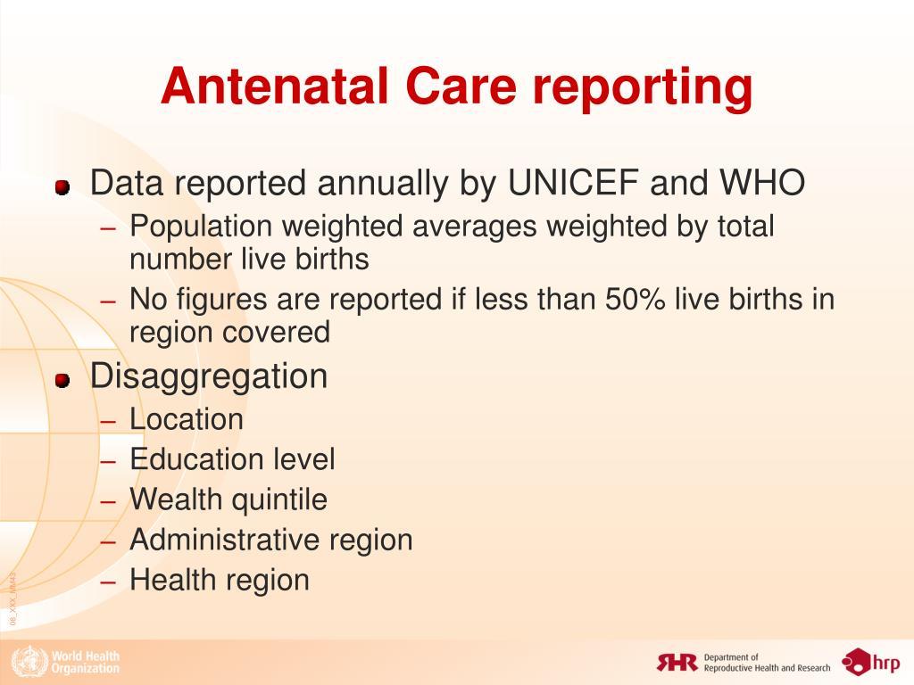 Antenatal Care reporting