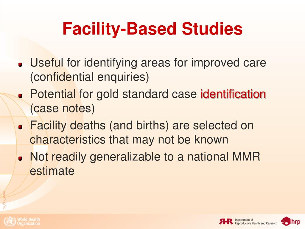 Facility-Based Studies