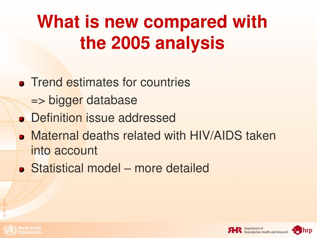 What is new compared with the 2005 analysis