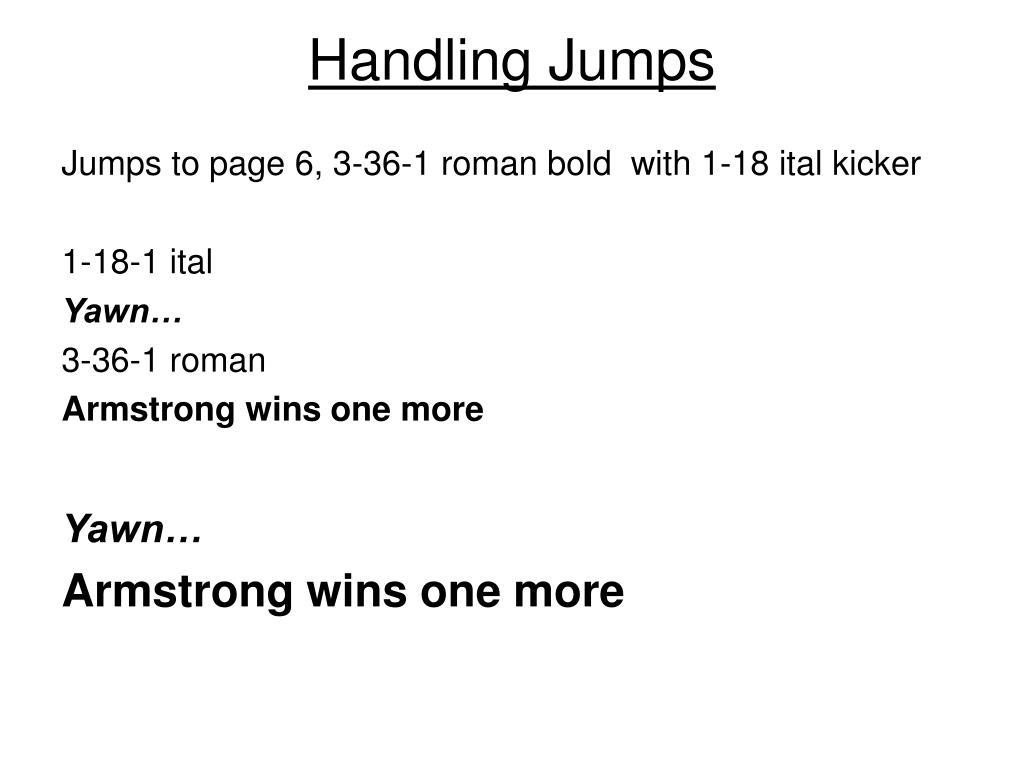 Handling Jumps