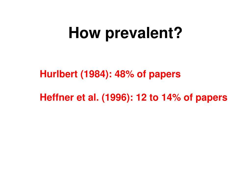 How prevalent?