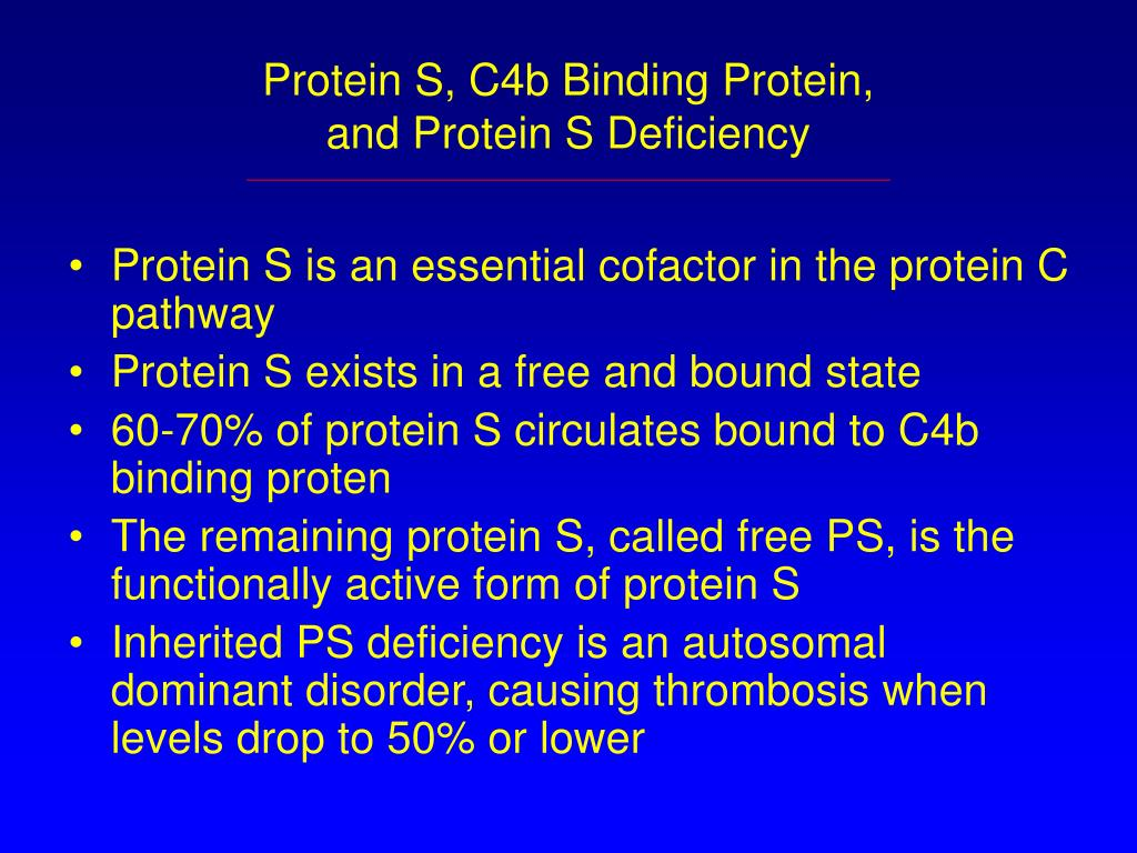 Protein S, C4b Binding Protein,