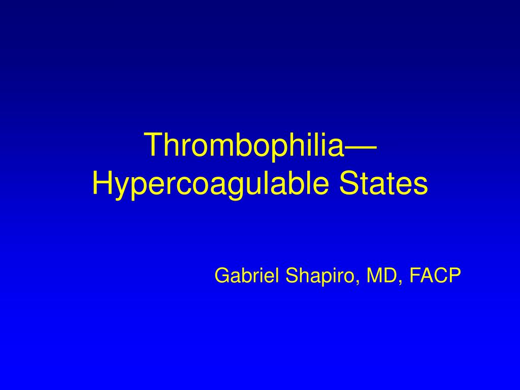 Thrombophilia—