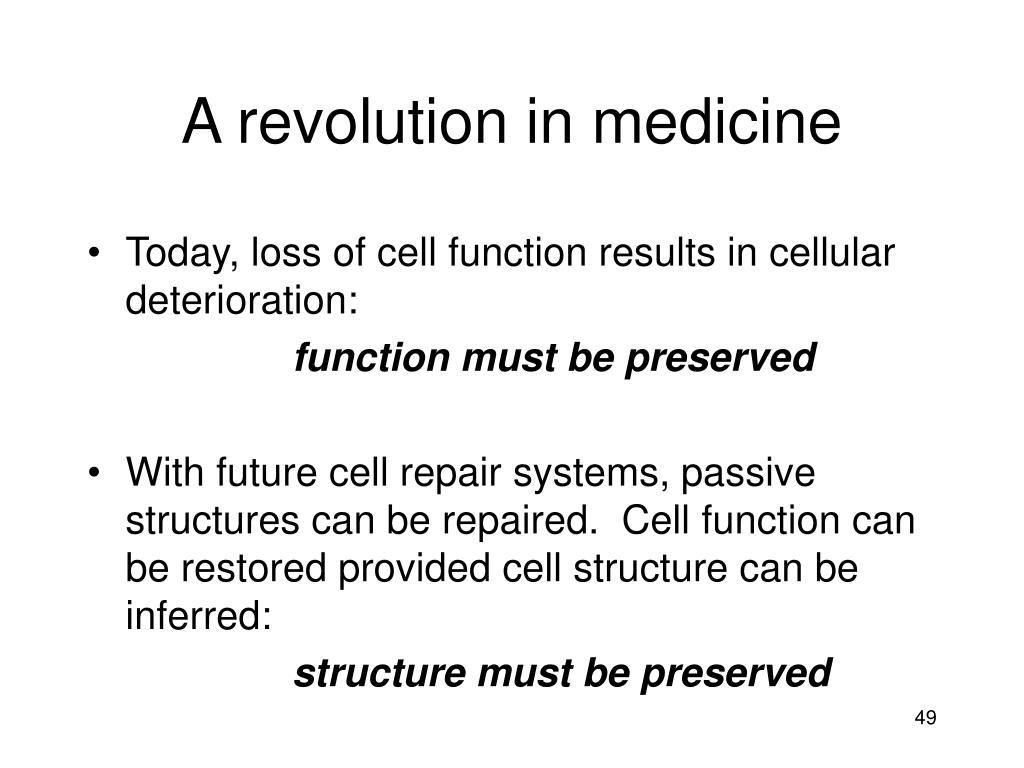 A revolution in medicine