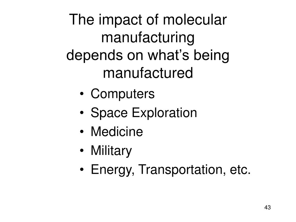 The impact of molecular manufacturing