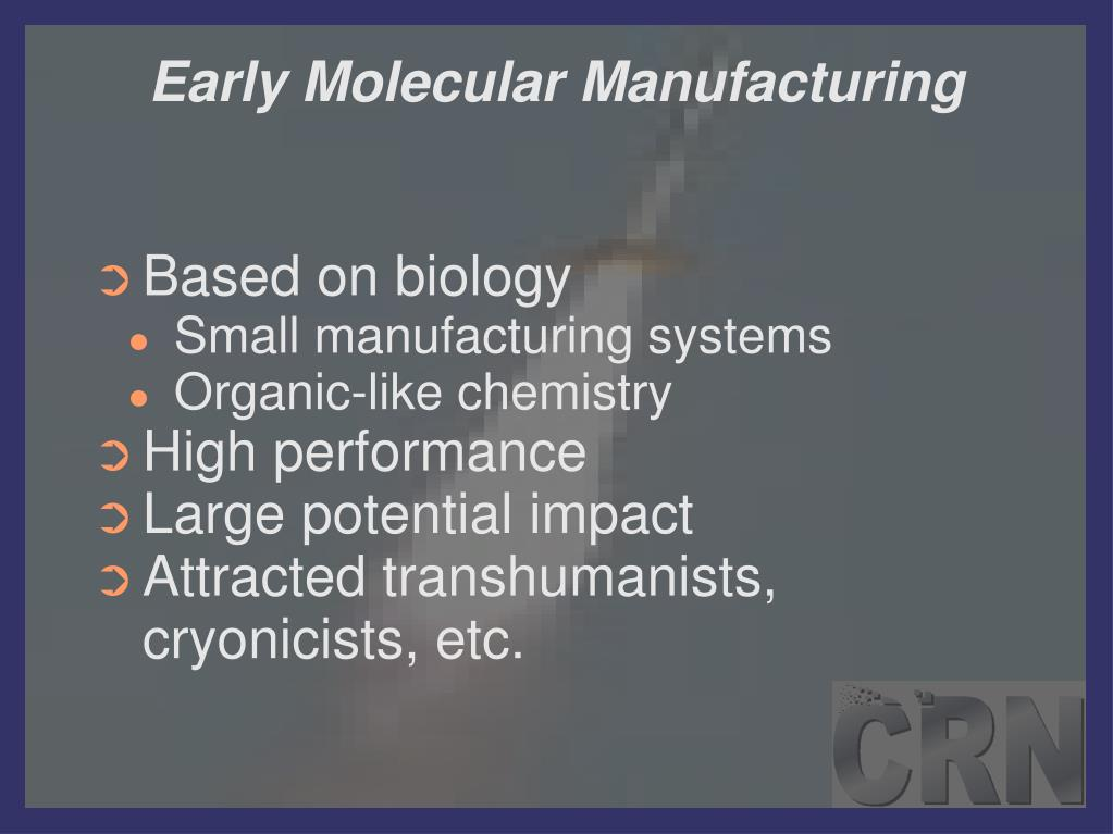 Early Molecular Manufacturing