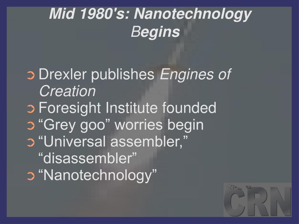 Mid 1980's: Nanotechnology