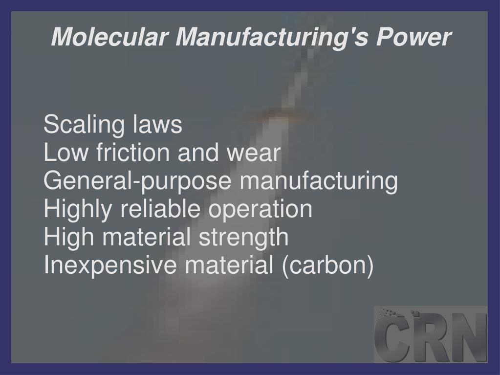 Molecular Manufacturing's Power
