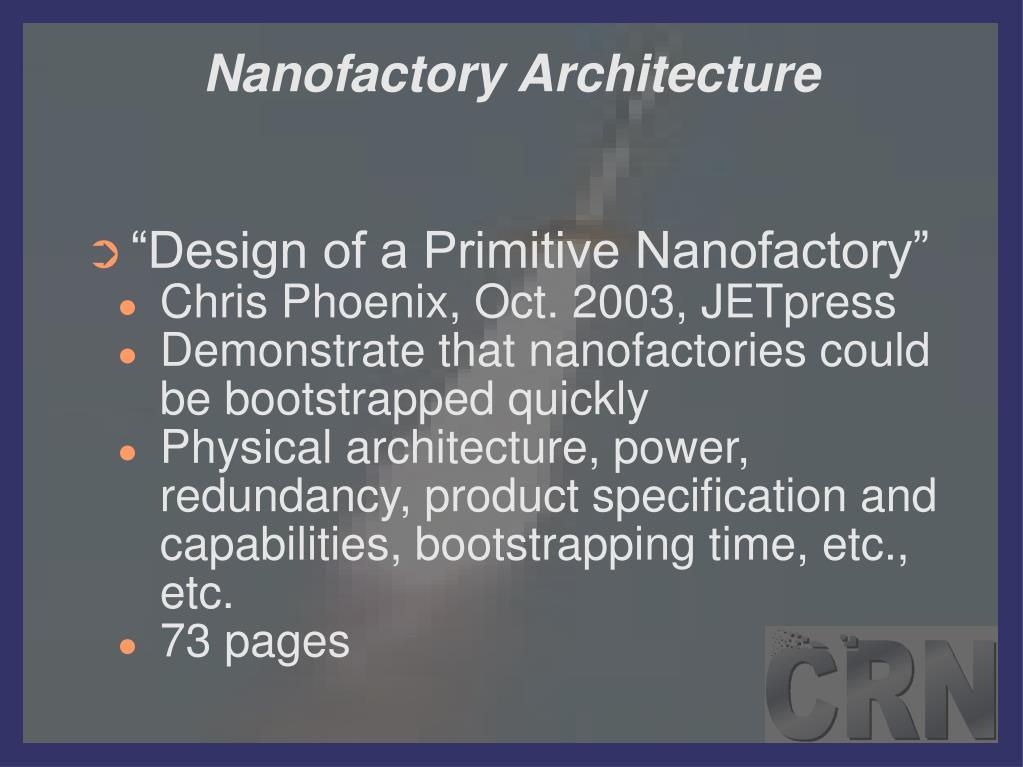 Nanofactory Architecture