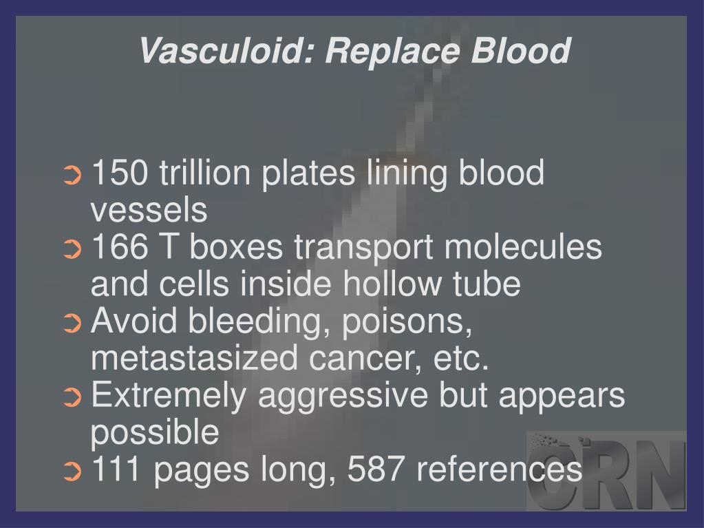 Vasculoid: Replace Blood