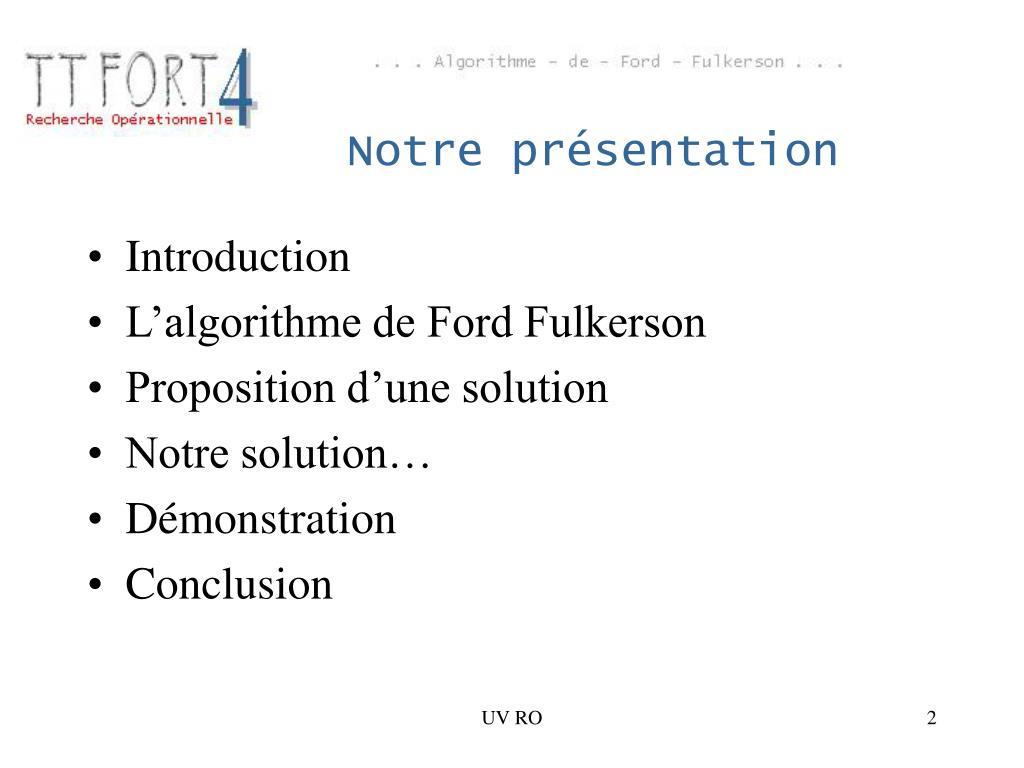 Notre présentation