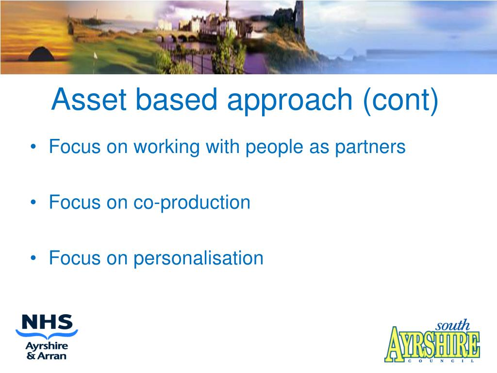 Asset based approach (cont)