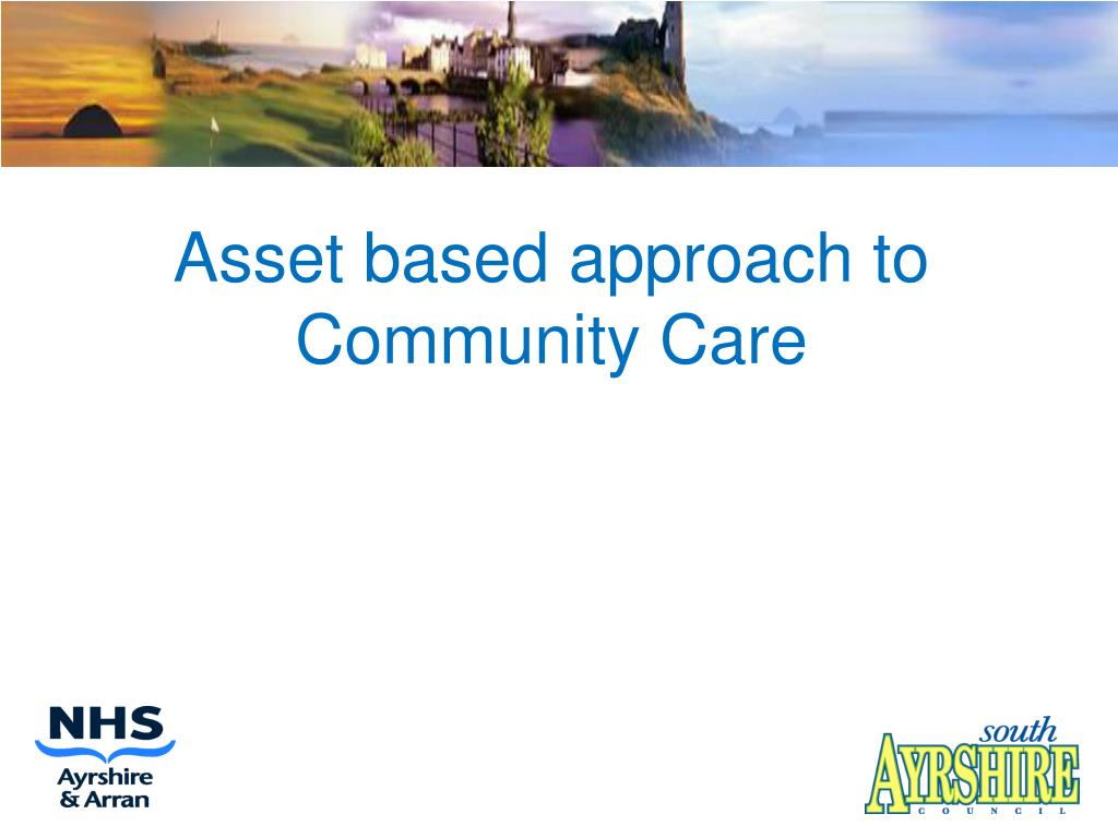 Asset based approach to Community Care