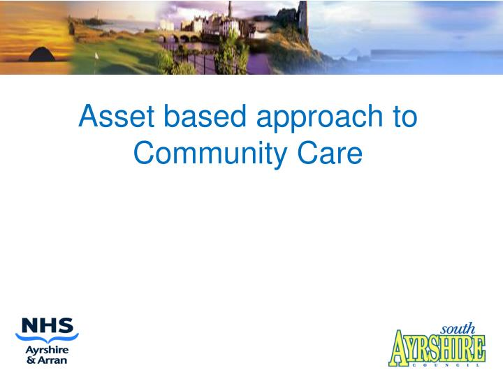 Asset based approach to community care l.jpg