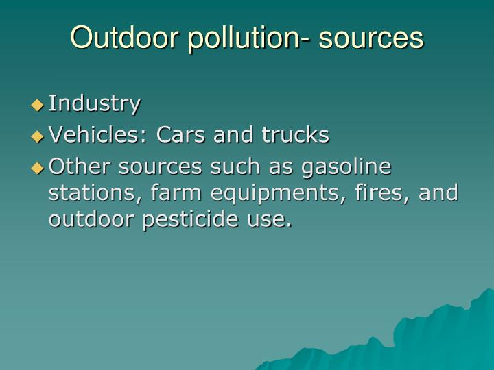 Outdoor pollution- sources