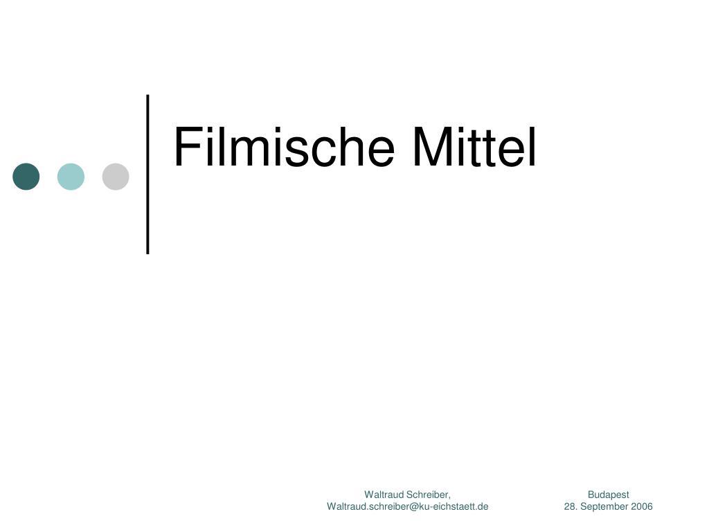 Filmische Mittel