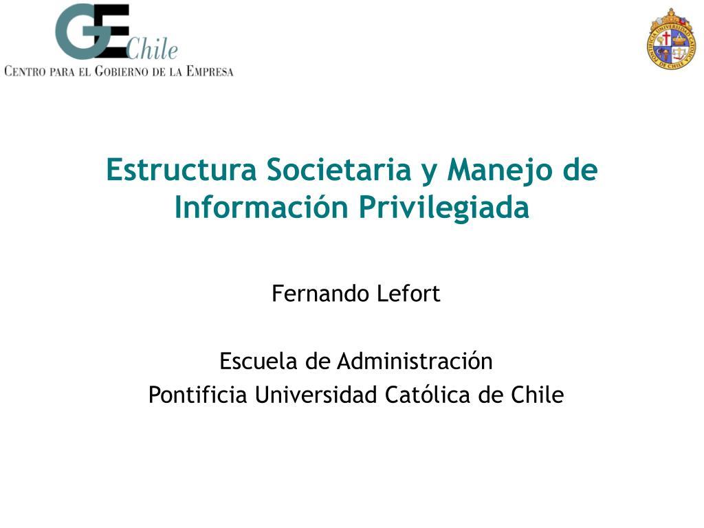 Estructura Societaria y Manejo de Información Privilegiada