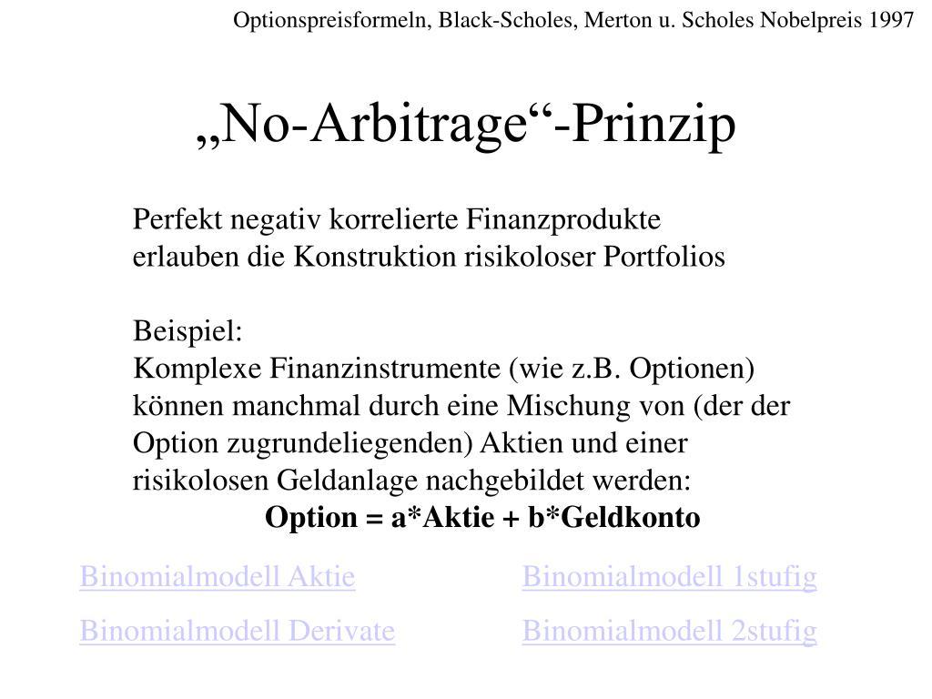 Optionspreisformeln, Black-Scholes, Merton u. Scholes Nobelpreis 1997