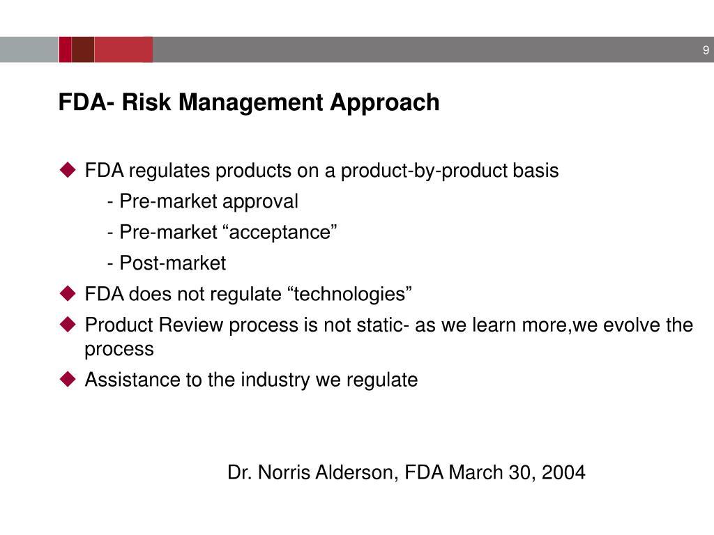 FDA- Risk Management Approach