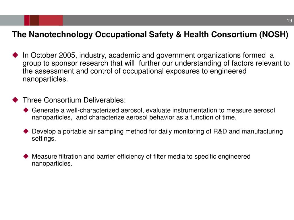 The Nanotechnology Occupational Safety & Health Consortium