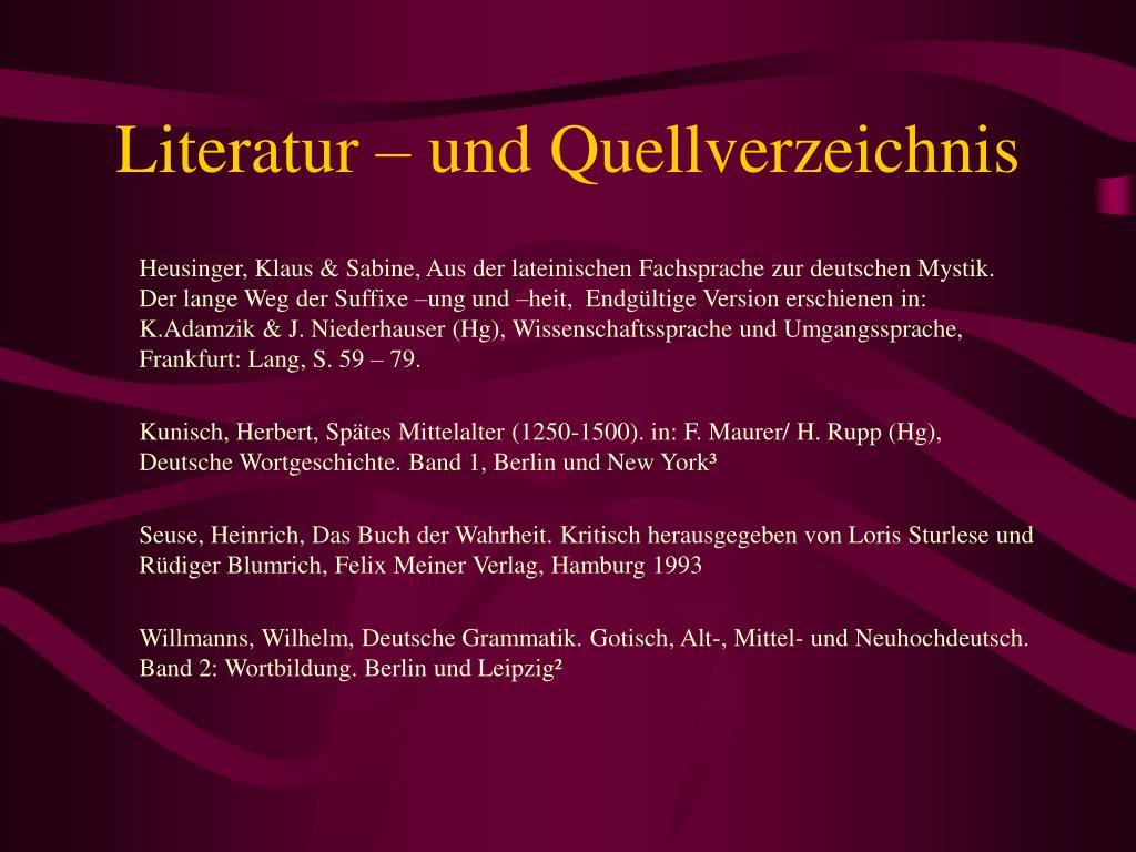 Literatur – und Quellverzeichnis