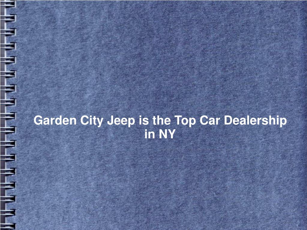 Garden City Jeep is the Top Car Dealership