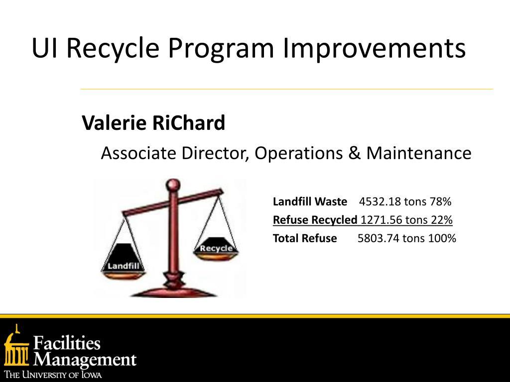 UI Recycle Program Improvements