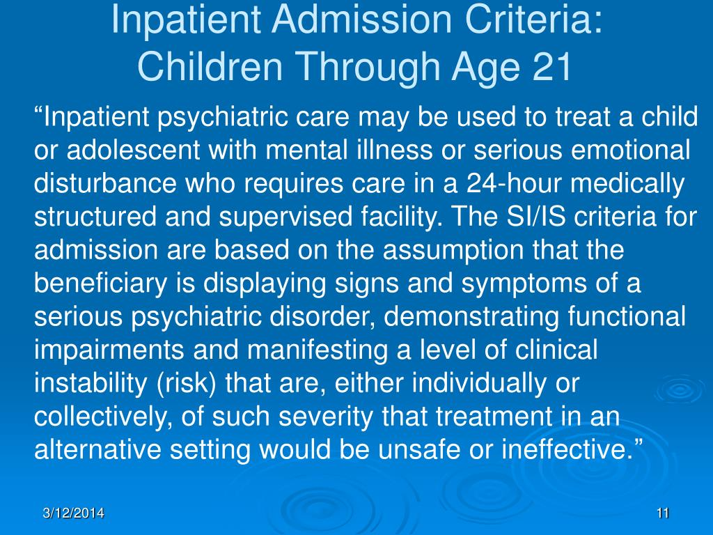 Inpatient Admission Criteria: Children Through Age 21