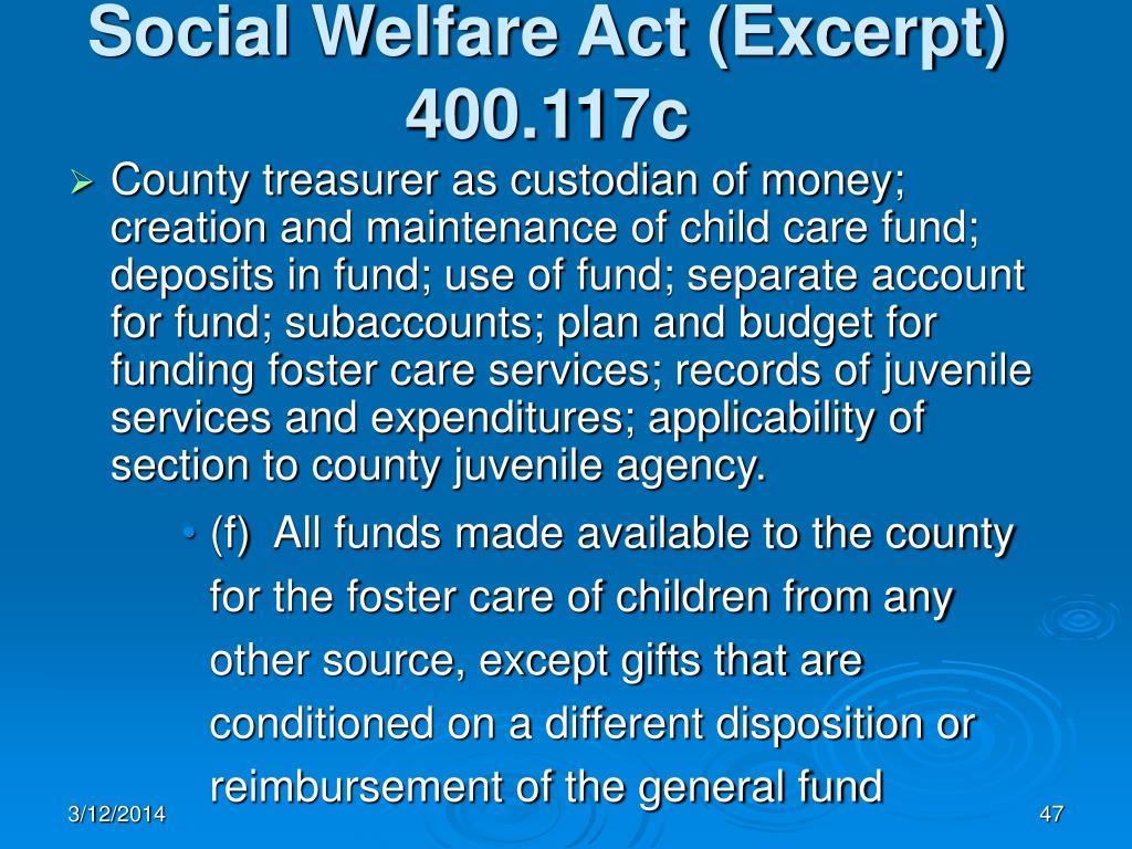 Social Welfare Act (Excerpt) 400.117c