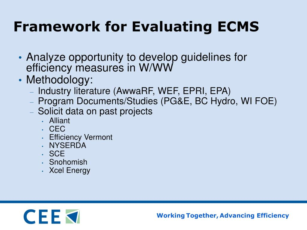 Framework for Evaluating ECMS