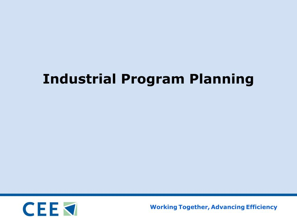 Industrial Program Planning