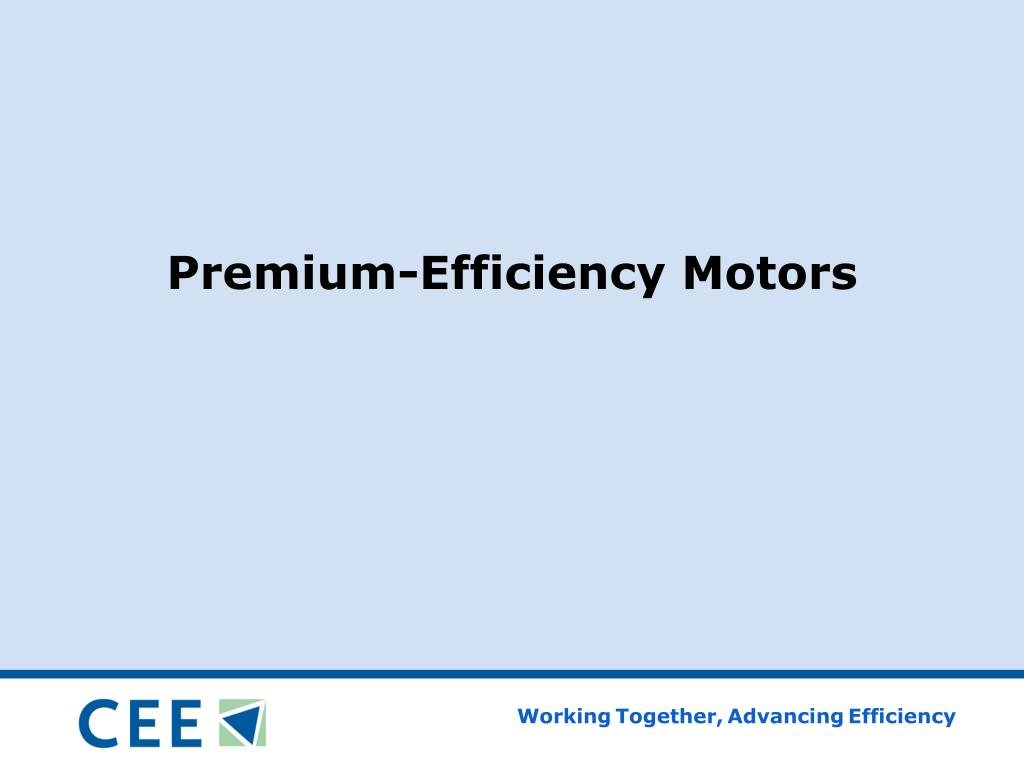 Premium-Efficiency Motors