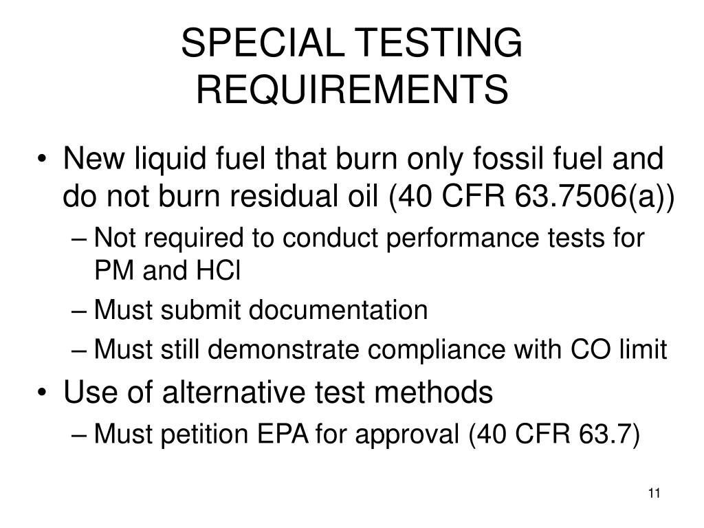 SPECIAL TESTING REQUIREMENTS