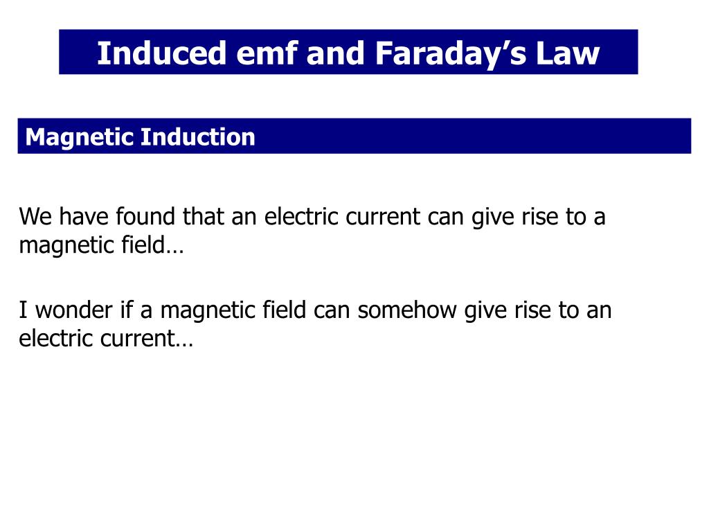 Induced emf and Faraday's Law