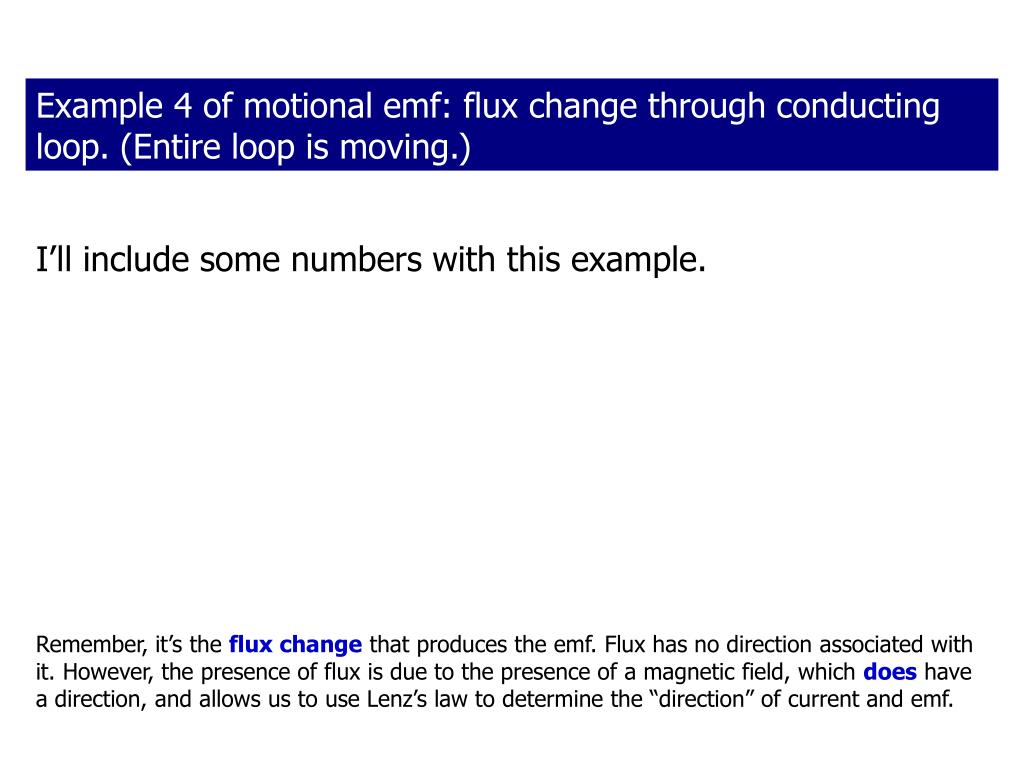 Example 4 of motional emf: flux change through conducting loop. (Entire loop is moving.)