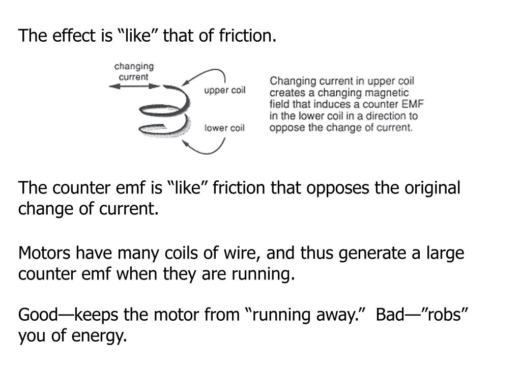 "The effect is ""like"" that of friction."