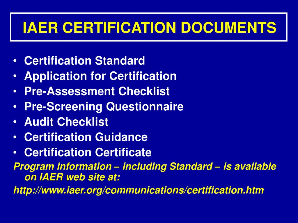 IAER CERTIFICATION DOCUMENTS
