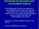 orienta o da educa o para necessidades b sicas